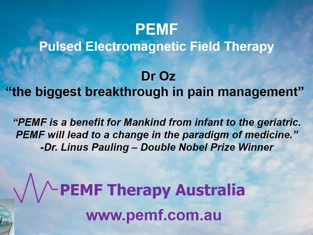 PEMF Therapy Australia provides treatments, system rentals and sales plus practitioner and distributor training and support. www.pemf.com.au  Gary Woolums  0452 527 284  info@pemf.com.au