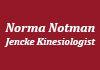 About Norma Notman-Jencke Kinesiologist