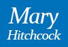 Mary Hitchcock