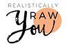 Realistically RAW you