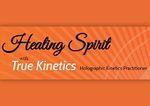Healing Spirit with True Kinetics - Holographic Kinestics Practitioner