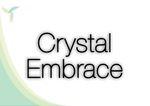Crystal Embrace