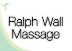 Ralph Wall Massage