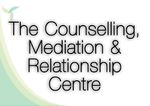 The Counselling, Mediation & Relationship Centre