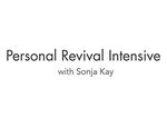 Personal Revival Intensive with Sonja Kay