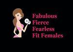 Fabulous Fierce Female Fitness