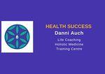 Health Success - Danni Auch - Homoeopathy