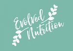 Evolved Nutrition - Nutrition/Naturopathy