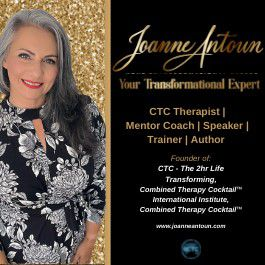 Book a personal session with Joanne Antoun your transformational expert & creator of the 2hr Life Transforming CTC – Combined Therapy Cocktail TM.