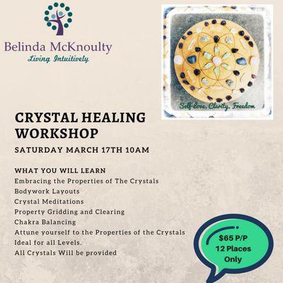 Crysatl Helaing Workshop - March