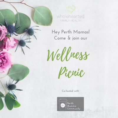 """Wellness Picnic for Perth Mumma""""s on 30th November at 9.30 to 11.30am"""