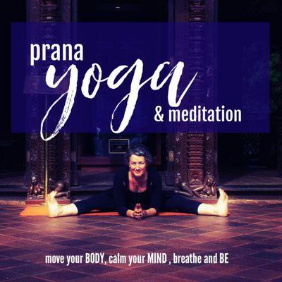 Prana Yoga & Meditation to move you